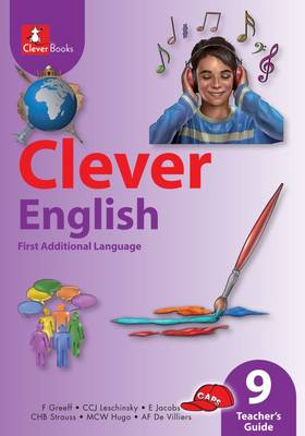 Picture of Clever English : Gr 9: Teacher's guide : First additional language
