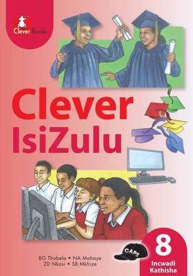 Picture of Clever isiZulu : Gr 8: Teacher's guide : Home language
