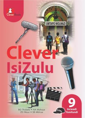 Picture of Clever isiZulu: Gr 9: Learner's book : Home language