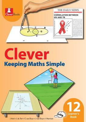 Picture of Clever keeping maths simple : Gr 12: Learner's book