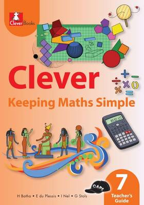 Picture of Clever keeping maths simple : Gr 7: Teacher's guide