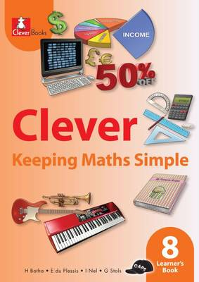 Picture of Clever keeping maths simple: Gr 8: Learner's book