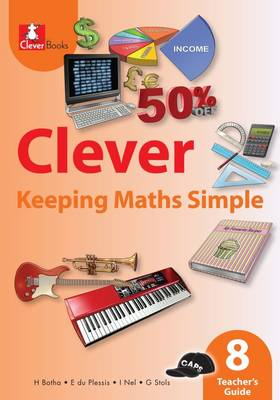 Picture of Clever keeping maths simple: Gr 8: Teacher's guide