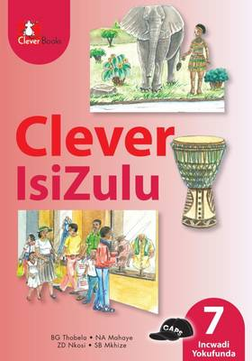 Picture of Clever isiZulu: Gr 7: Core reader : Home language