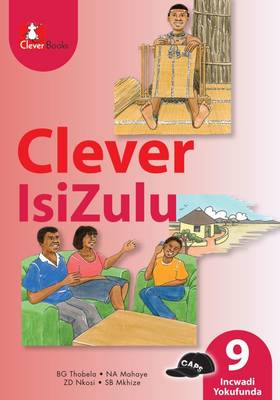 Picture of Clever isiZulu: Gr 9: Core reader : Home language