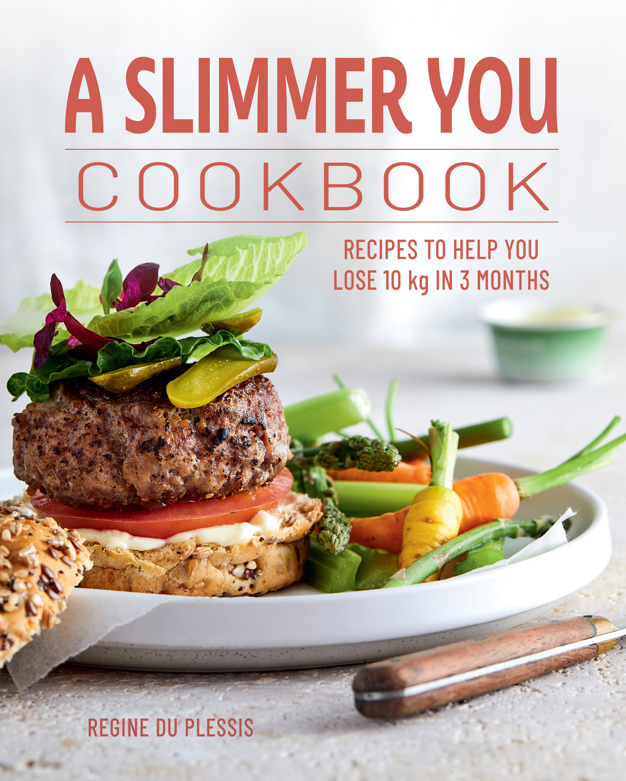 Picture of A Slimmer You Cookbook : Recipes to Help You Lose 10kg in 3 Months
