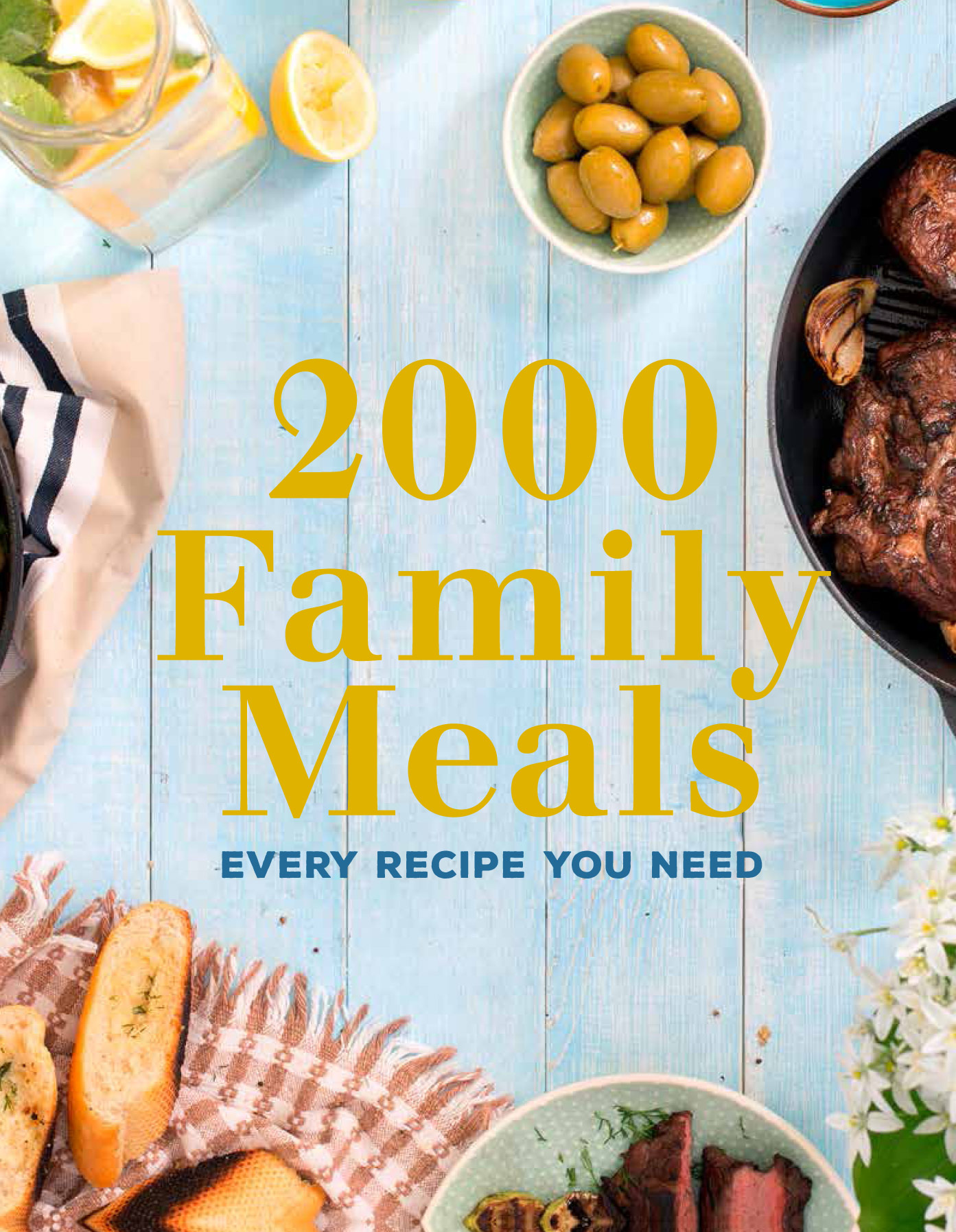 Picture of 2000 family meals : Every recipe you need