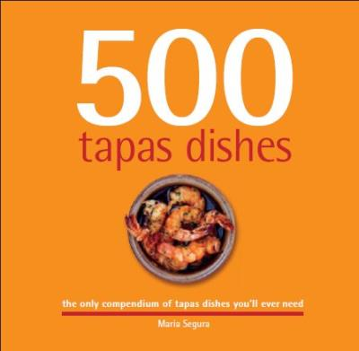 Picture of 500 Tapas Dishes