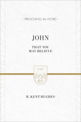 John : That You May Believe