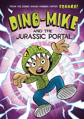 Picture of Dino-Mike and the Jurassic Portal