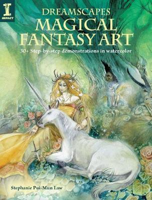 Picture of Dreamscapes - Magical Fantasy Art : 30+ step-by-step demonstrations in watercolor