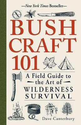 Picture of Bushcraft 101 : A Field Guide to the Art of Wilderness Survival