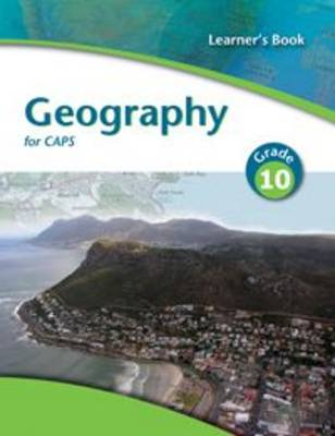 Picture of Geography for CAPS: Gr 10: Learner's book