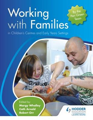 Working with Families in Children's Centres and Early Years Settings