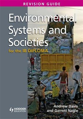 Environmental Systems and Societies for the IB Diploma Revision Guide : (International Baccalaureate Diploma)