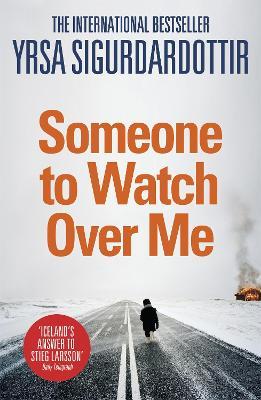 Someone to Watch Over Me : Thora Gudmundsdottir Book 5