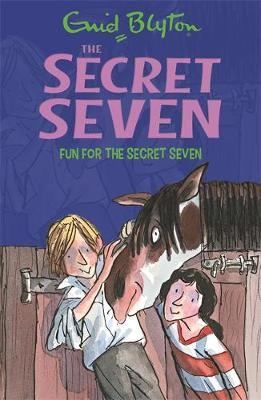 Secret Seven: Fun For The Secret Seven : Book 15