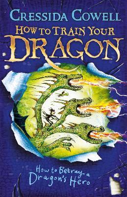 How to Betray a Dragon's Hero: Book 11