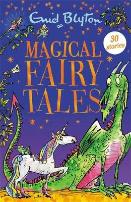 Magical Fairy Tales : Contains 30 classic tales