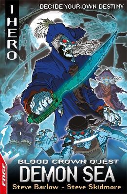 EDGE: I HERO: Quests: Demon Sea : Blood Crown Quest 3