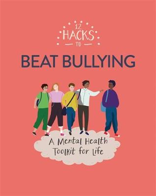 Picture of 12 Hacks to Beat Bullying