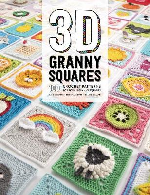 Picture of 3D Granny Squares : 100 crochet patterns for pop-up granny squares