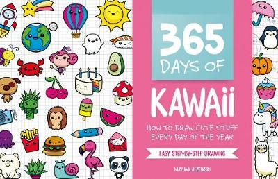 Picture of 365 Days of Kawaii : How to Draw Cute Stuff Every Day of the Year