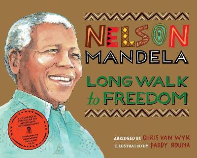 Picture of Long Walk to Freedom : Illustrated Children's edition