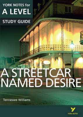 Picture of A Streetcar Named Desire: York Notes for A-Level
