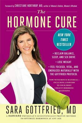 Picture of The Hormone Cure : Reclaim Balance, Sleep and Sex Drive; Lose Weight; Feel Focused, Vital, and Energized Naturally with the Gottfried Protocol