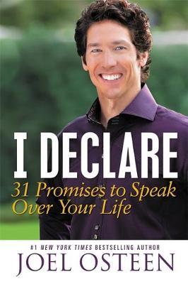 I Declare : 31 Promises to Speak Over Your Life