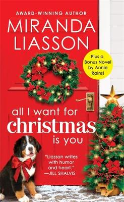 Picture of All I Want for Christmas Is You : Two full books for the price of one