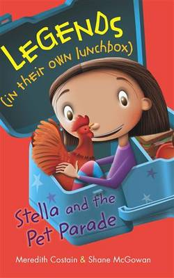Legends in their own Lunchbox Stella and the pet para