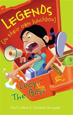 Legends in their own Lunchbox Lucy: The Boss