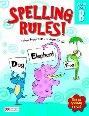 Picture of Spelling rules!: Grade R: Book B South African Edition