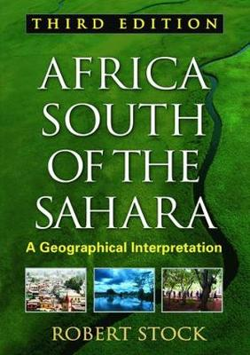 Africa South of the Sahara: A Geographical Interpretation