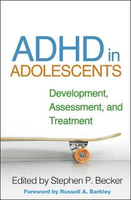 Picture of ADHD in Adolescents : Development, Assessment, and Treatment