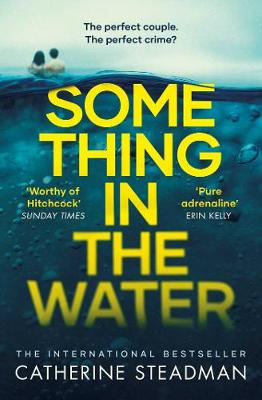 Picture of Something in the Water : The Gripping Reese Witherspoon Book Club Pick!