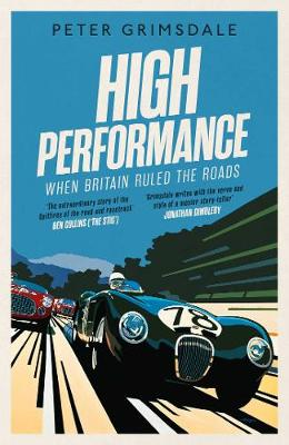 Picture of High Performance: When Britain Ruled the Roads
