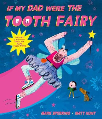 If My Dad Were The Tooth Fairy