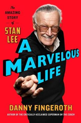 Picture of A Marvelous Life : The Amazing Story of Stan Lee