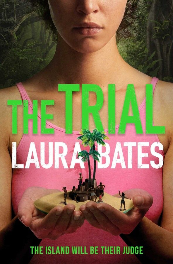 The Trial : The explosive new YA from the founder of Everyday Sexism