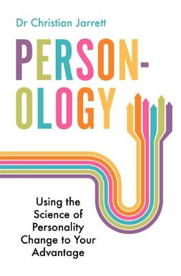Be Who You Want : Unlocking the Science of Personality Change