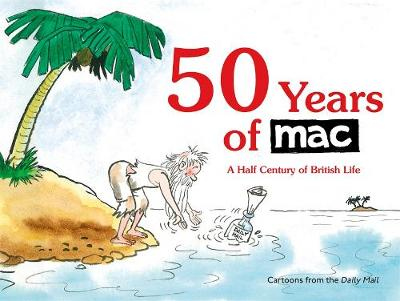 Picture of 50 Years of MAC : A Half Century of British Life