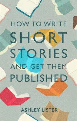 Picture of How to Write Short Stories and Get Them Published