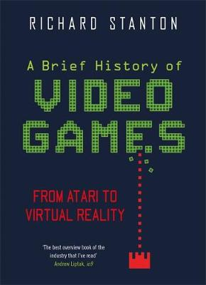 Picture of A Brief History Of Video Games : From Atari to Virtual Reality