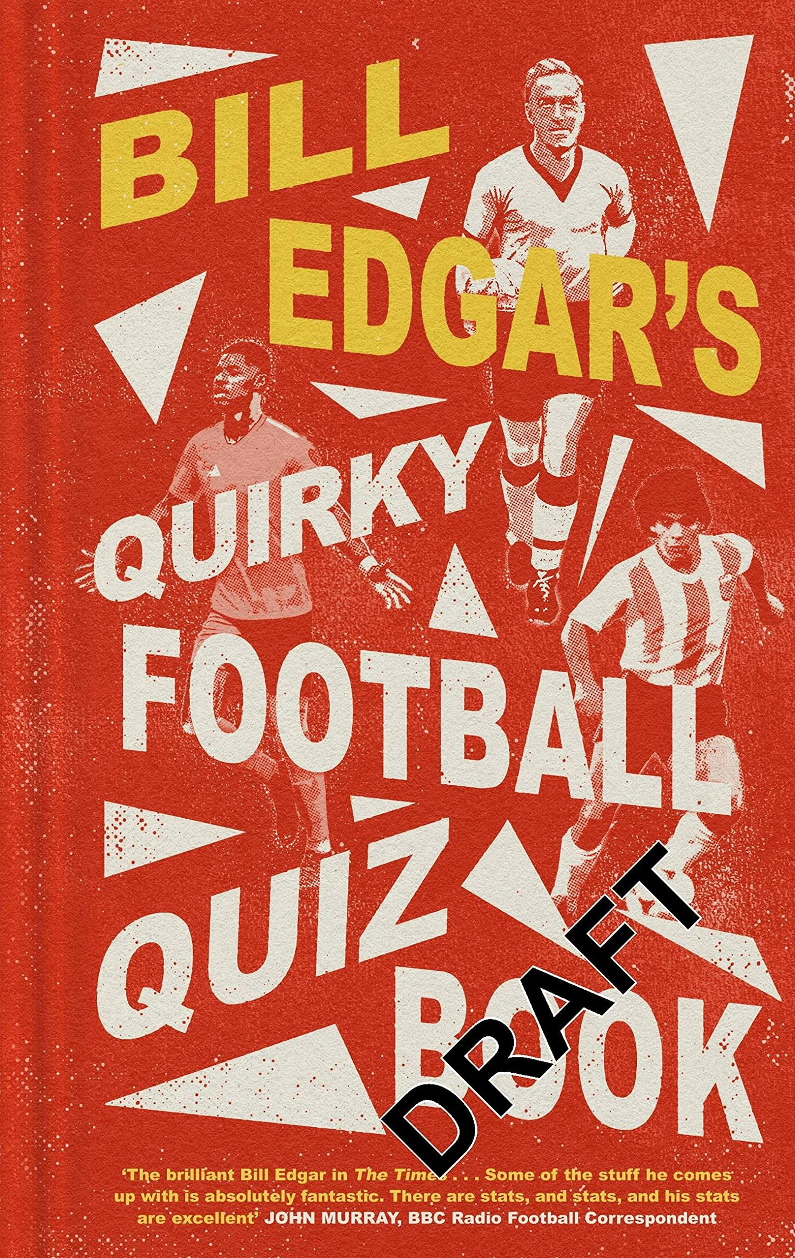 Picture of Bill Edgar's Quirky Football Quiz Book