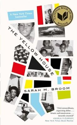 The Yellow House : WINNER OF THE NATIONAL BOOK AWARD FOR NONFICTION