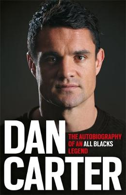 Picture of Dan Carter: The Autobiography of an All Blacks Legend