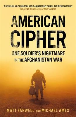 Picture of American Cipher : One Soldier's Nightmare in the Afghanistan War